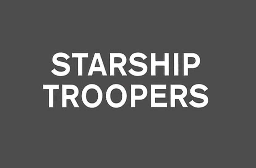 SF MOVIE「Starship Troopers」
