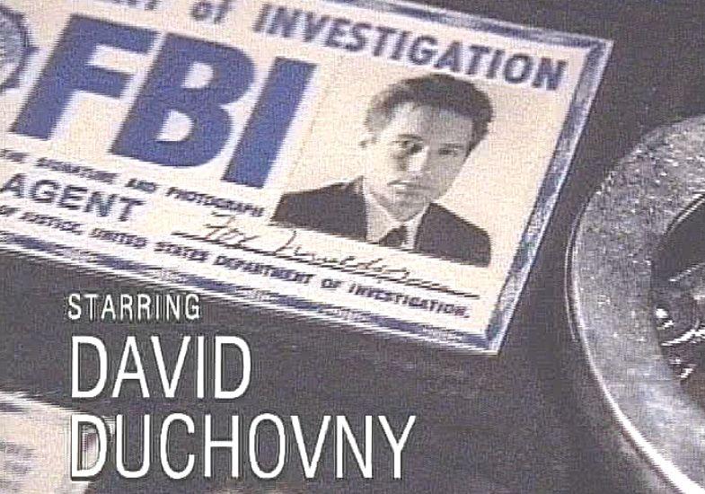 Xファイルのオープニング|モルダー(特別捜査官):デイヴィッド・ドゥカヴニー